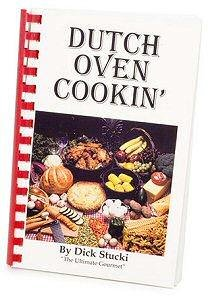 Dutch Oven Cooking by Dick Stucki