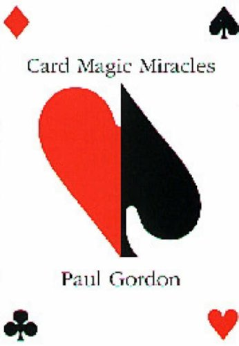 Card Magic Miracles (card Tricks): Card Tricks You Can Do And Use