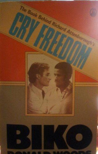 Biko: The Book Behind Richard Attenboroughs Cry Freedom