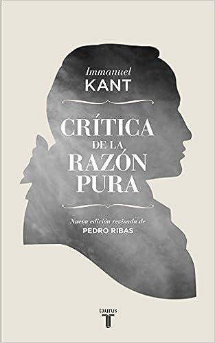 Crítica de la razón pura - Immanuel Kant
