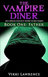 FATHER (The Vampire Diner Book 1)