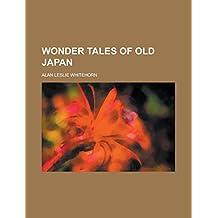 Wonder Tales of Old Japan