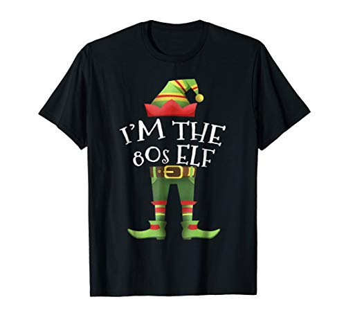 I'm 80's The Elf Matching Family Christmas Gift