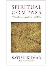 Spiritual Compass: The Three Qualities of Life