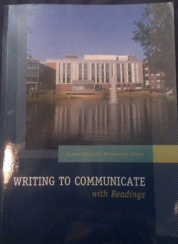 Writing to Communicate with Readings (Custom Edition for Montgomery College)