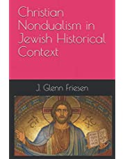 Christian Nondualism in Jewish Historical Context