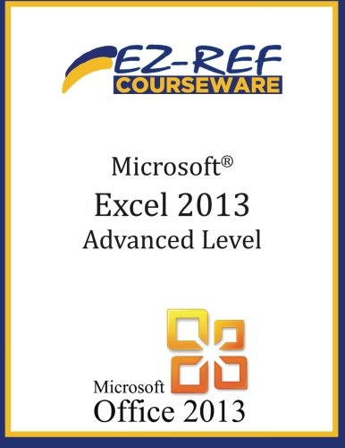 Read Online Microsoft Excel 2013: Advanced Level ebook