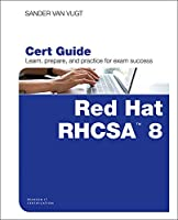 Red Hat RHCSA 8 Cert Guide: EX200 Front Cover