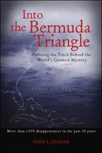 Into The Bermuda Triangle  Pursuing The Truth Behind The Worlds Greatest Mystery  International Marine Rmp