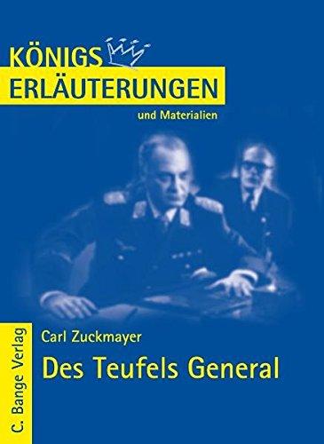 Königs Erläuterungen und Materialien, Bd.283, Des Teufels General