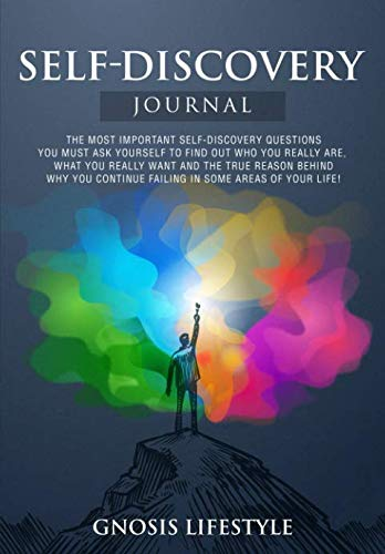 Self-Discovery Journal: The Most Important Questions You