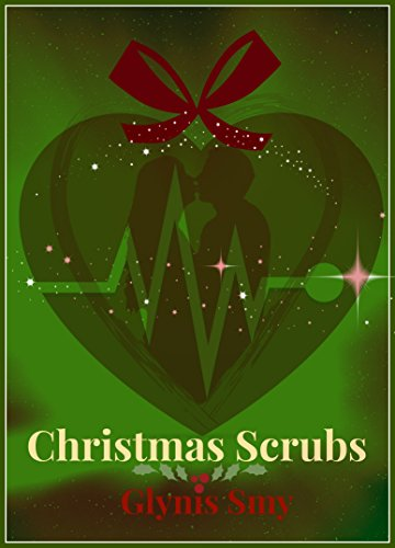 Christmas Scrubs: Medical Romance: A Short Story
