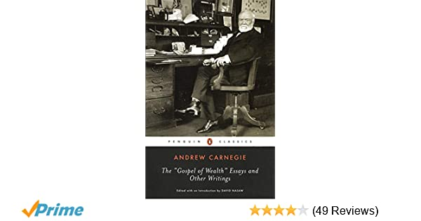 Essays On The Crucible By Arthur Miller The Gospel Of Wealth Essays And Other Writings Penguin Classics Andrew  Carnegie David Nasaw  Amazoncom Books Perfect College Essay Examples also Importance Of Commerce Education Essay The Gospel Of Wealth Essays And Other Writings Penguin Classics  Do Aliens Exist Essay
