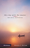 This Day with the Master: 365 Daily Meditations (Discovery Devotional Series)