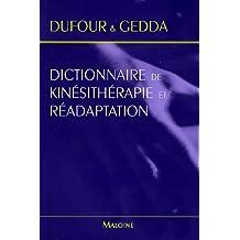Dictionnaire de Kinesitherapie et de Readaptation
