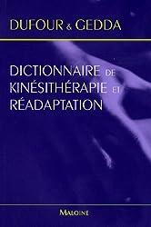 Dictionnaire de Kinésithérapie et Réadaptation
