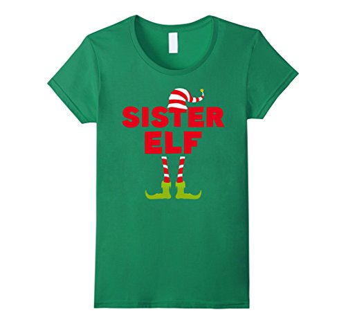 Female Elf Costume Ideas (Womens Sister Elf Costume T-Shirt Funny Matching Christmas Shirt Medium Kelly Green)