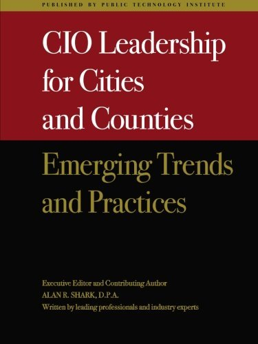 (CIO Leadership for Cities & Counties: Emerging Trends & Practices by Alan Shark (2009-06-24))
