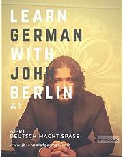 Learn German with John Berlin - A1: Learn German in less than 32 hours