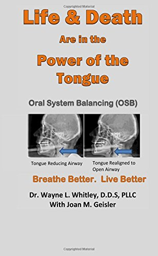 Life & Death are in the Power of the Tongue: Oral System Balancing  OSB pdf epub
