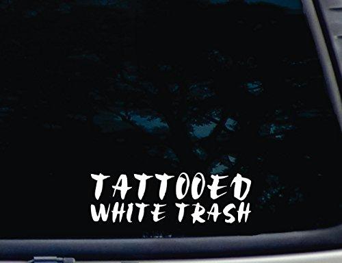 TATTOOED WHITE TRASH - 8