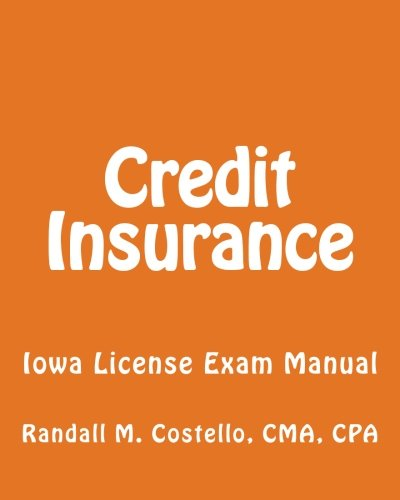 Credit Insurance: Iowa License Exam Manual Pdf
