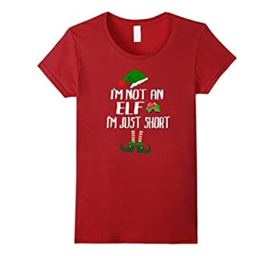 I'm Not An Elf I'm Just Short - Funny Christmas Shirt
