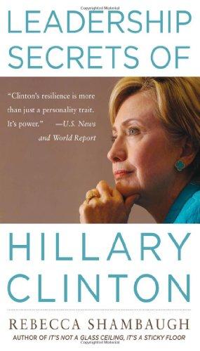 Leadership Secrets of Hillary Clinton