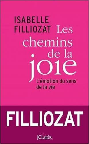 Les chemins de la joie – Isabelle Filliozat
