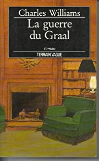 La guerre du Graal par Williams