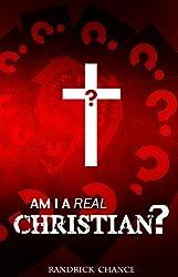 Am I a Real Christian?