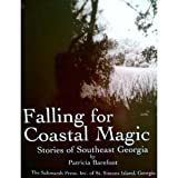 img - for Falling for coastal magic: Stories of southeast Georgia book / textbook / text book