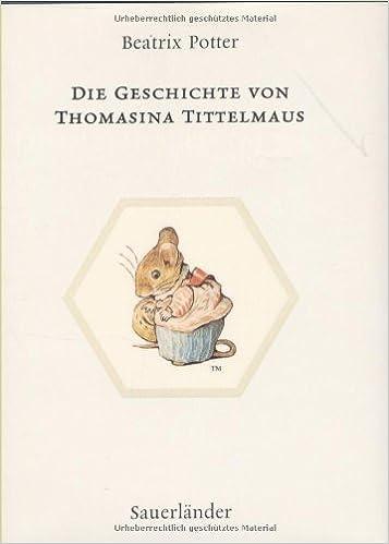 Die Geschichte von Thomasina Tittelmaus