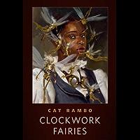 Clockwork Fairies: A Tor.Com Original