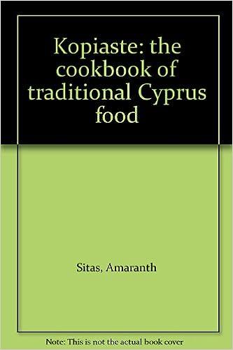 buy kopiaste the cookbook of traditional cyprus food special