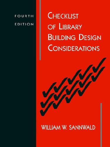 Checklist of Library Building Design Considerations: 4th (fourth) edition