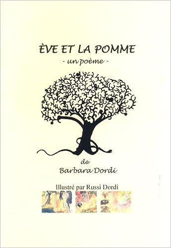 Eve Et La Pomme Un Poeme Dordi Barbara Russi Dordi
