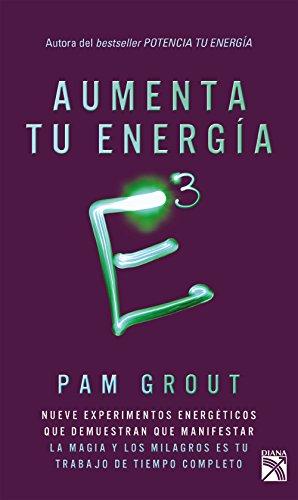 E3 Aumenta tu energía a la tercera potencia (Spanish Edition) by [Grout,