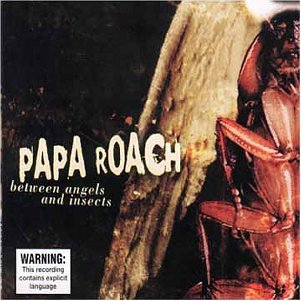 papa roach between angels and insects