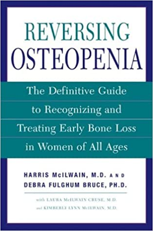 Reversing Osteopenia The Definitive Guide To Recognizing And