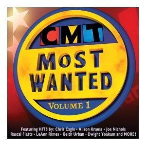 Country Music Television - CMT Most Wanted Volume 1 ...