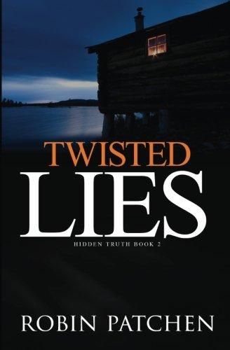 Read Online Twisted Lies (Hidden Truth) (Volume 2) ebook