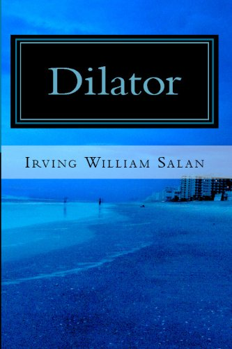 Dilator (The Chris Thompkins Adventures Book 1)