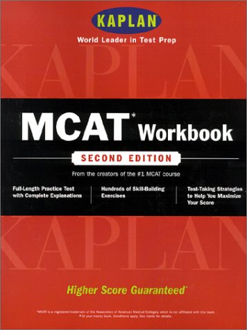 Kaplan Mcat Workbook Second Edition: Effective Review Tools From The Mcat Experts (Mcat Workbook (Kaplan))