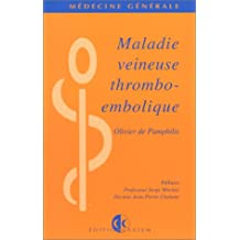 Maladie veineuse thrombo-embolique