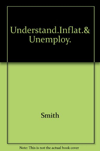 Understanding Inflation And Unemployment