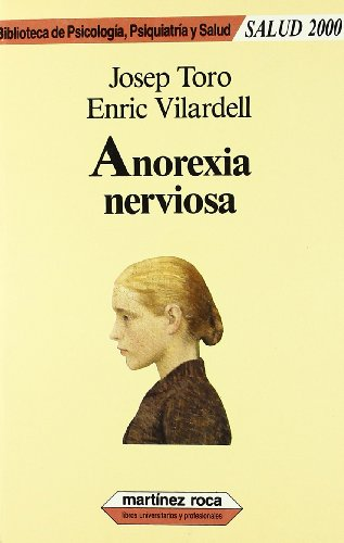 Anorexia nerviosa (Universitarios) por Josep Toro,Enric Vilardell