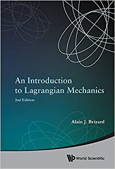 An Introduction to Lagrangian Mechanics: 2nd Edition