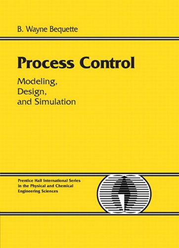 Process Control (Process Control: Modeling, Design and Simulation)