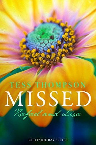 Missed: Rafael And Lisa by Tess Thompson ebook deal